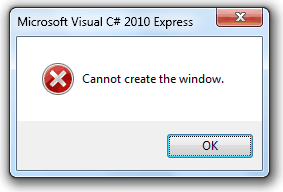 Solving Cannot create the window Error on Microsoft Visual