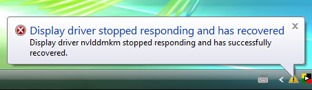 Display driver stopped responding and has recovered. Display driver nvlddmkm stopped responding and has successfully recovered