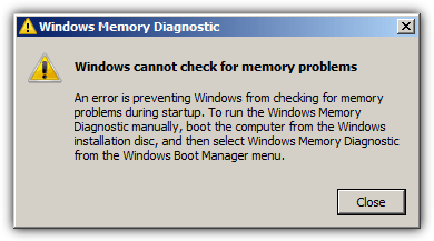 An error is preventing Windows from checking for memory problems during startup